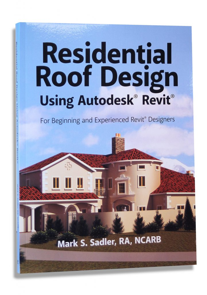 Residential Roof Design Using Autodesk Revit