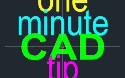 One Minute CAD Tip #1–first of a series